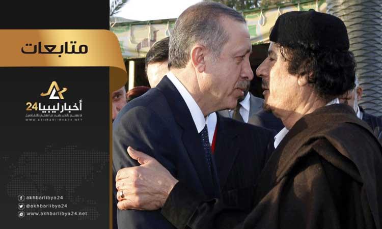 صورة بدأت في عهد القذافي .. تقرير يكشف طموحات أردوغان في ليبيا