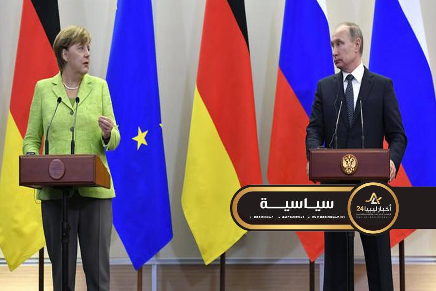 """صورة ميركل لـ""""بوتين"""": السراج وحفتر معنيان بحل الأزمة الليبية"""
