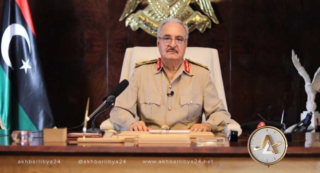 ليبيا-القائد العام للقوات المسلحة المشير خليفة حفتر